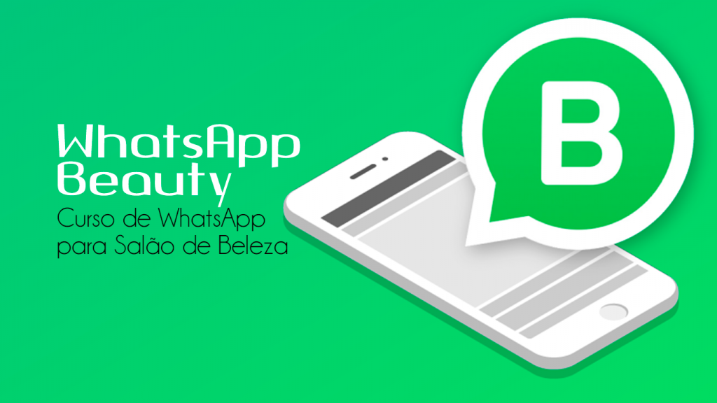 WhatsApp Beauty 1024x576 - Cursos